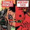 Signals Midwest / Worship This! &#8211; Pre-Order New Split 7&#8243; on MAYFLY / Stream EP on Punknews